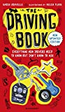 Karen Gravelle The Driving Book: Everything New Drivers Need to Know But Don't Know to Ask