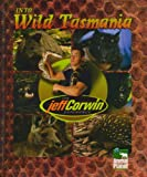 img - for The Jeff Corwin Experience - Into Wild Tasmania book / textbook / text book
