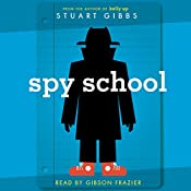 Spy School: Spy School Series, Book 1 | Stuart Gibbs