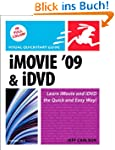 iMovie 09 and iDVD for Mac OS X (Visu...