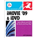 iMovie 09 and iDVD for Mac OS X: Visual QuickStart Guideby Jeff Carlson