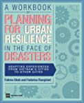 A Workbook on Planning for Urban Resi...