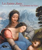 Image de La Sainte Anne lultime chef-doeuvre de Lonard de Vinci : Exposition prsente  Paris au muse du Louvre du 29 mars au 25 juin 2012