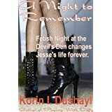 A Night to Remember ~ Korin I. Dushayl