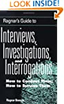 Ragnar's Guide to Interviews, Investi...