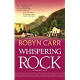 Whispering Rock (Virgin River, Book 3) ~ Robyn Carr