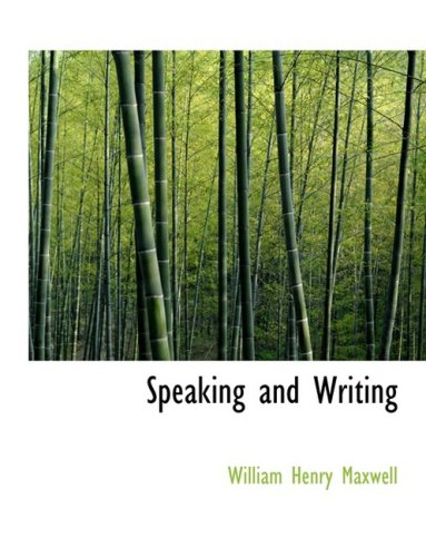 Speaking and Writing (Large Print Edition)
