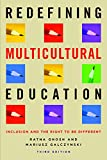 img - for Redefining Multicultural Education: Inclusion and the Right to be Different book / textbook / text book