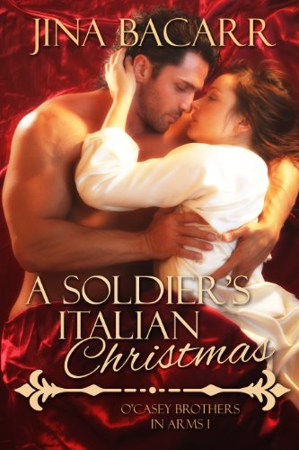 a-soldiers-italian-christmas-ocasey-brothers-in-arms-book-1-english-edition