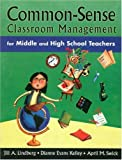 img - for By Jill A. Lindberg - Common-Sense Classroom Management for Middle and High School Teachers: 1st (first) Edition book / textbook / text book