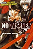 No Money, Vol. 2: Paid in Full
