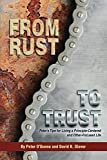 From Rust to Trust: Peter's Tips for Living a Principle-Centered and Other-Focused Life