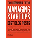 Managing Startups: Best Blog Posts ~ Thomas Eisenmann