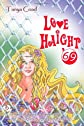 Love Haight '69: a novel
