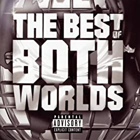 The Best Of Both Worlds [Explicit]