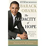 The Audacity of Hope: Thoughts on Reclaiming the American Dream ~ Barack Obama