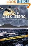 Return to Dark Island (Nic Taylor Adv...