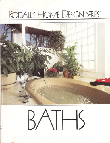Baths: By the Editors of Rodale's Practical Homeowner