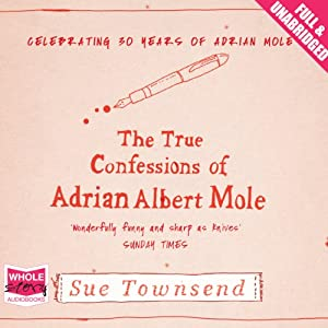 The True Confessions of Adrian Albert Mole | [Sue Townsend]