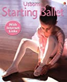 Starting Ballet (Usborne First Skills) (0746058993) by Sims, Lesley
