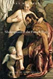 Shakespeare and the French Poet (0226064433) by Bonnefoy, Yves