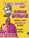 Gorgeous Georgians (Horrible Histories)