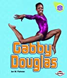 Gabby Douglas (Amazing Athletes)