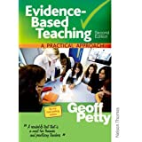 Evidence-Based Teaching A Practical Approach Second Editionby Geoff Petty