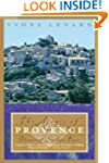 The Magic of Provence: Pleasures of S...