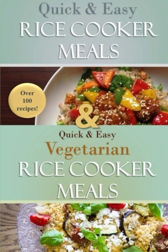 Quick and Easy Rice Cooker Meals by Susan Evans