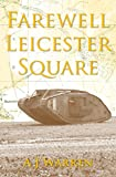 Farewell, Leicester Square (London Irish Rifles Book 2)