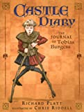 Castle Diary (Turtleback School & Library Binding Edition) (0613748212) by Platt, Richard