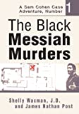 img - for The Black Messiah Murders: A Sam Cohen Case Adventure, Number 1 book / textbook / text book