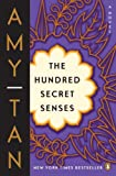 The Hundred Secret Senses: A Novel