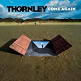 Come Againby Thornley
