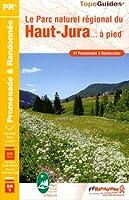 Le Parc naturel régional du Haut-Jura à pied