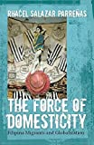 img - for The Force of Domesticity: Filipina Migrants and Globalization (Nation of Nations) by Rhacel Salazar Parrenas (2008-08-10) book / textbook / text book