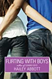 Flirting with Boys (0061253847) by Abbott, Hailey