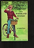 The Marshland Mystery (Trixie Belden #10) (0307215784) by Kenny, Kathryn
