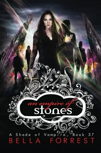 A Shade of Vampire 37: An Empire of Stones (Volume 37)