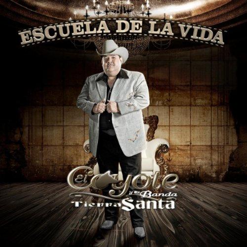 El Coyote Y Su Banda T.S - Escuela De La Vida (CD Oficial) - Página 9 51dXSatOboL._SS500_