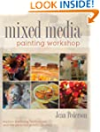 Mixed Media Painting Workshop: Explor...