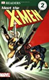img - for DK Readers L2: X-Men: Meet the X-Men book / textbook / text book