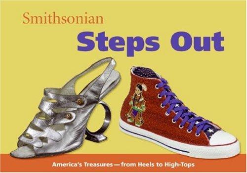 Smithsonian Steps Out (Spotlight Smithsonian), Amy Pastan, Linda Mcknight