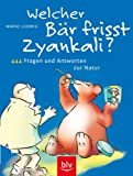 Welcher Br frisst Zyankali?
