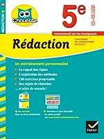 Rédaction 5e: cahier de révision et d'entraînement