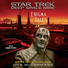 Enigma Tales: Star Trek: Deep Space Nine Audiobook by Una McCormack Narrated by Robert Petkoff