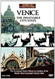 Venice: The Insatiable City-state (Sites of the World's Cultures)