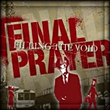 Filling The Void by Final Prayer