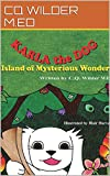 Karla the Dog: Island of Mysterious Wonders (The Karla the Dog Series Book 2)
